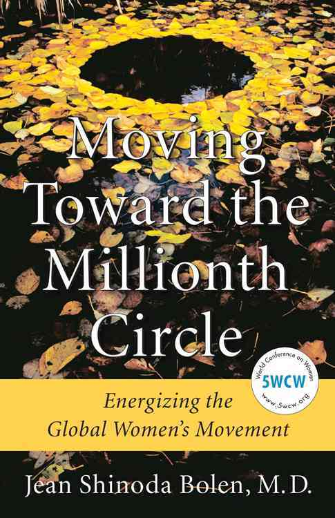 Moving Toward the Millionth Circle By Bolen, Jean Shinoda